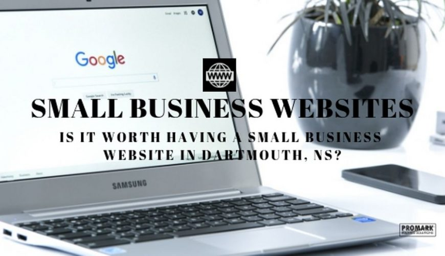 Is It Worth Having A Small Business Webpage In Dartmouth, NS